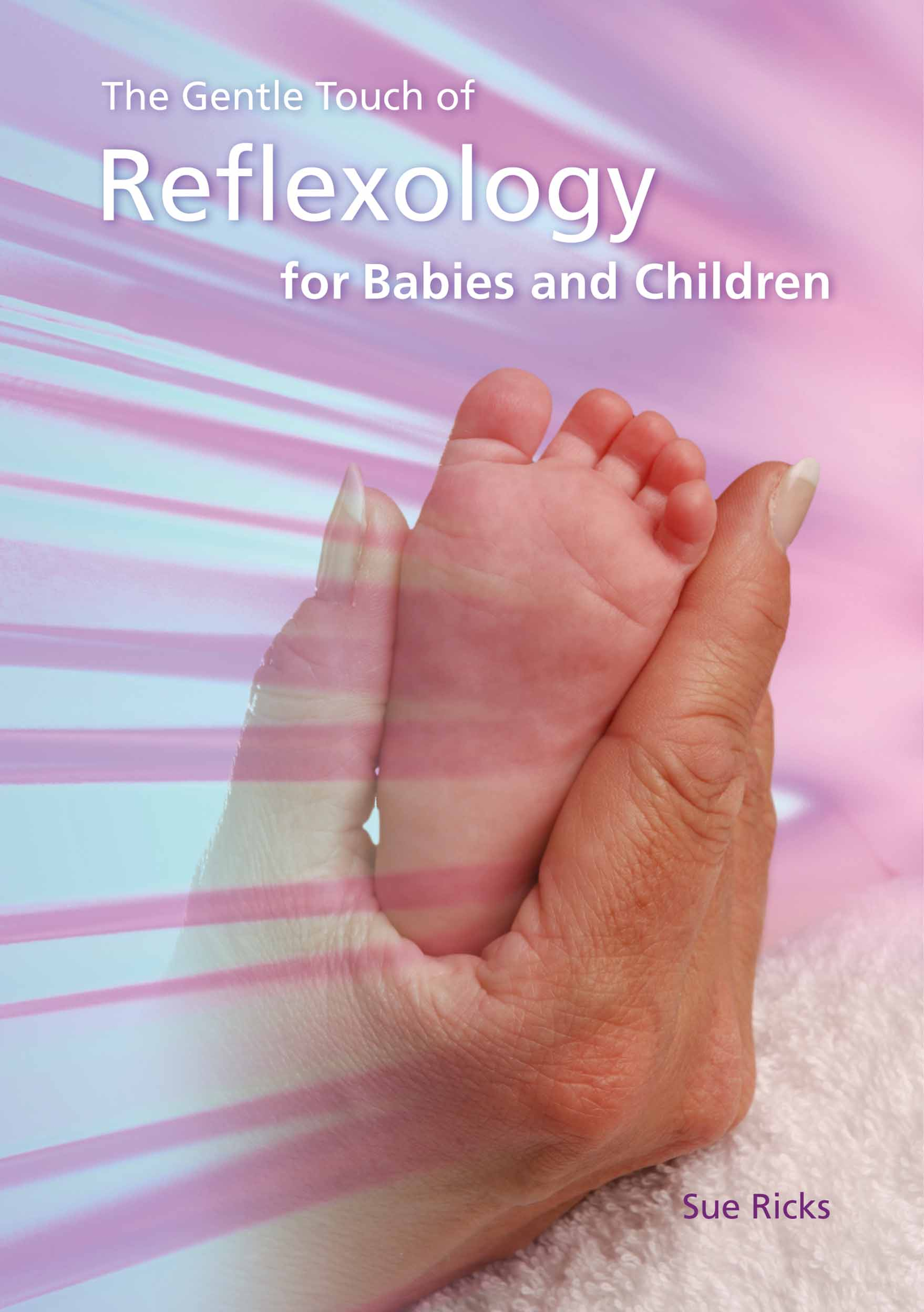 Reflexology for Babies and Children