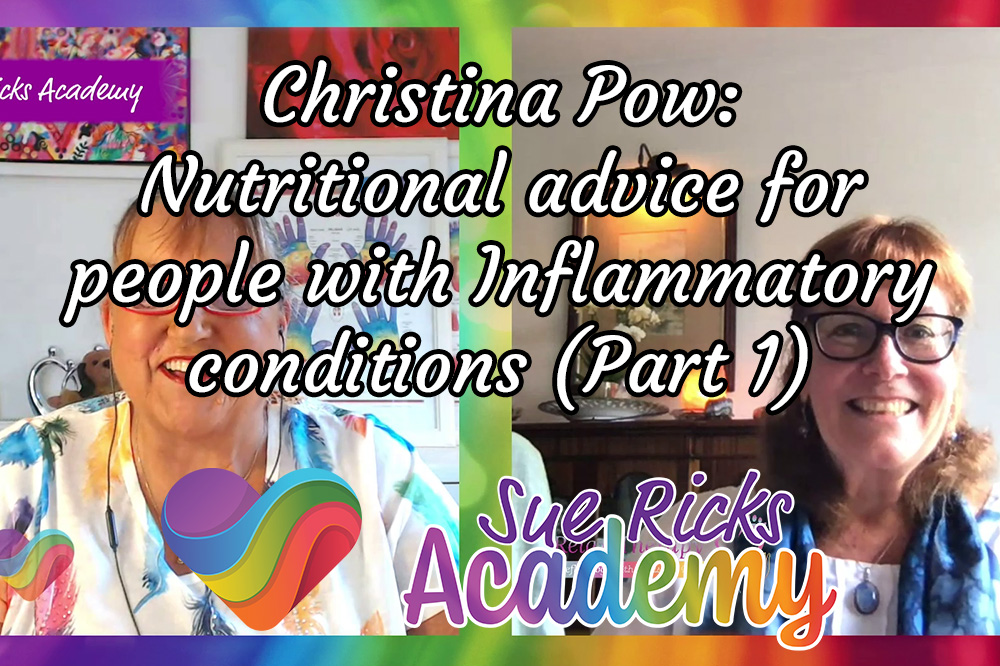 Christina Pow - Nutritional advice for people with Inflammatory conditions (Part 1)