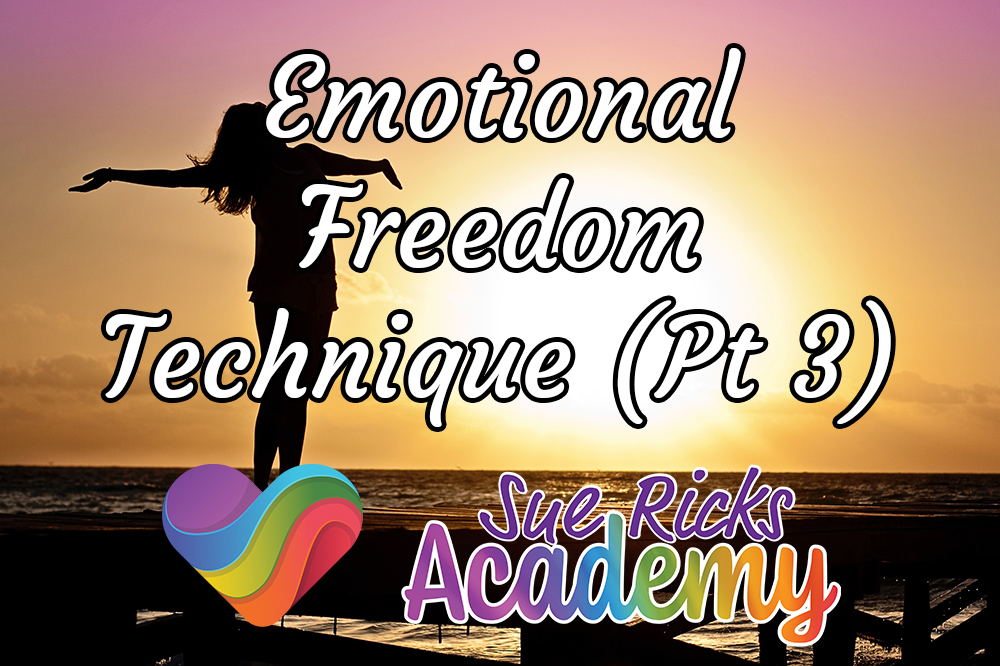 Emotional Freedom Technique (Pt 3)