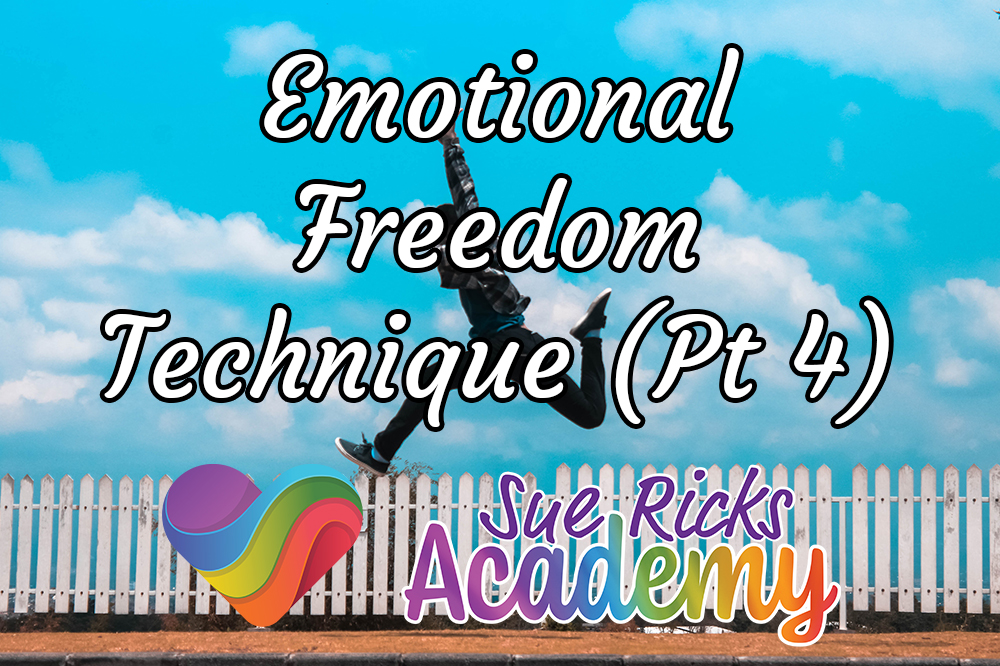 Emotional Freedom Technique (Pt 4)