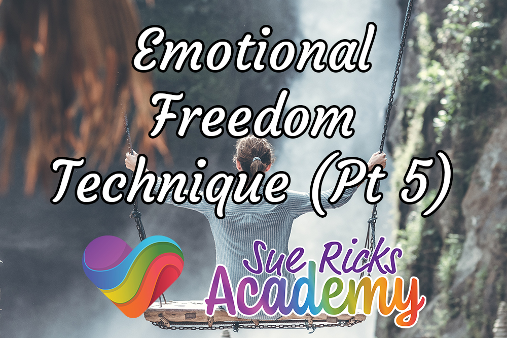Emotional Freedom Technique (Pt 5)
