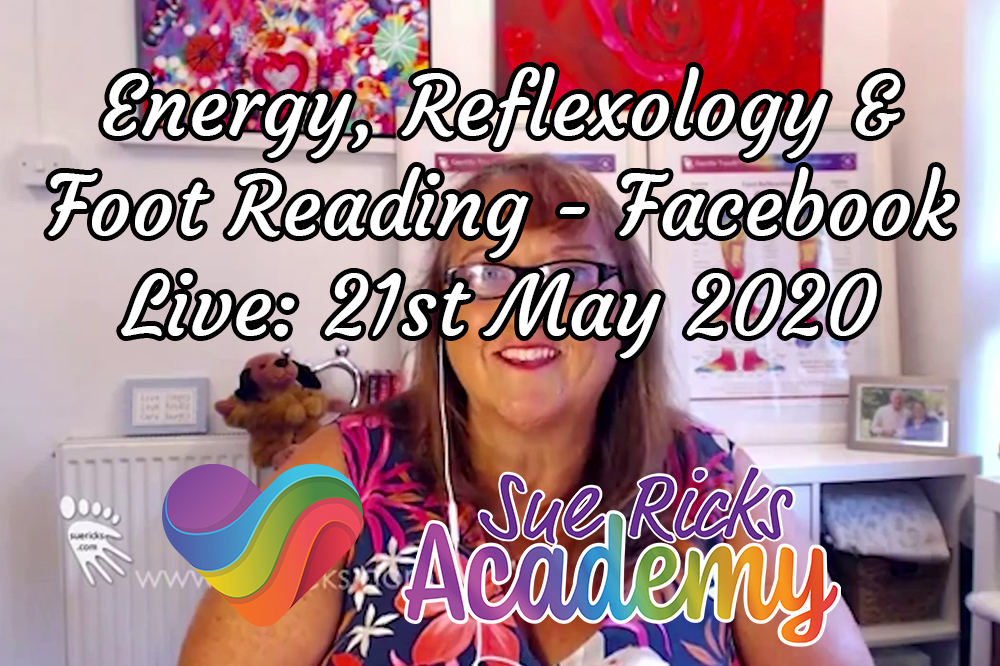 Energy, Reflexology & Foot Reading - Facebook Live: 21st May 2020