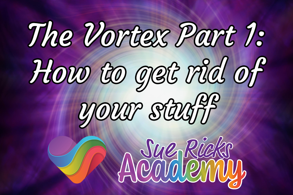 The Vortex Part 1 - How to get rid of your stuff